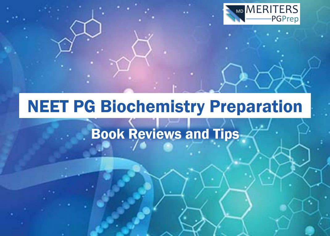 How to Prepare for NEET PG Biochemistry (Book Review, Tips)?
