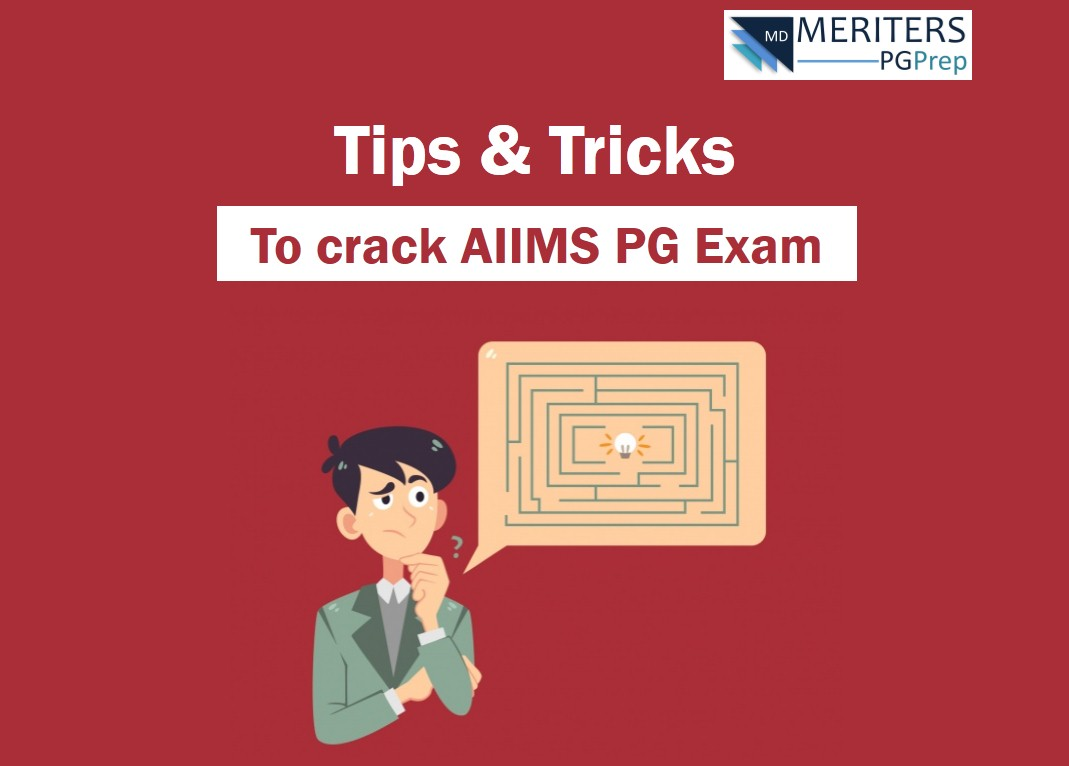 How to crack AIIMS PG - Tips & Tricks