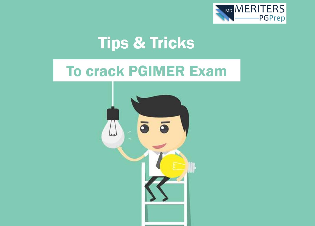 How to Crack PGIMER : Tips and Tricks