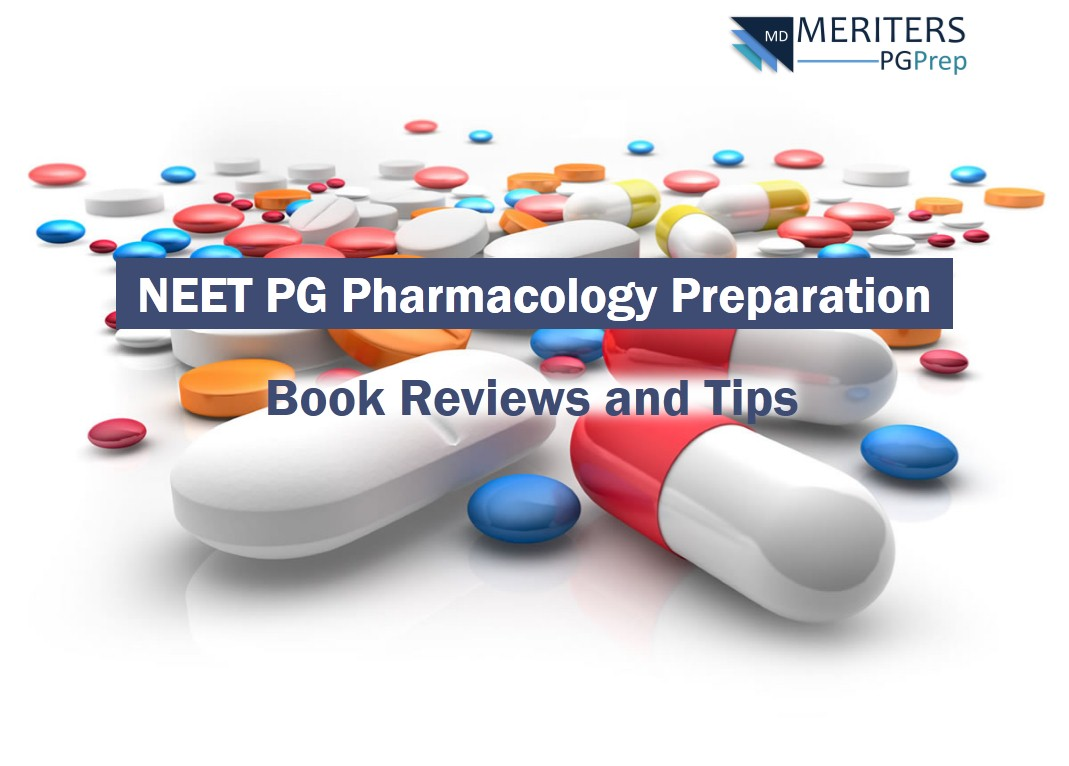 How to prepare for NEET PG Pharmacology (Book Reviews, Tips)?